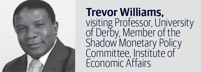 Trevor Williams, visiting Professor, University of Derby, Member of the Shadow Monetary Policy Committee, Institute of Economic Affairs
