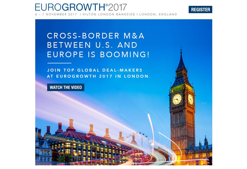 EUROGROWTH 2017. Cross-border M&A Between U.S. and Europe Is Booming!