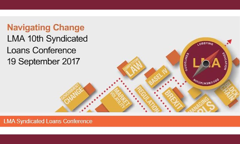 LMA Syndicated Loans Conference on Tuesday, 19th September 2017